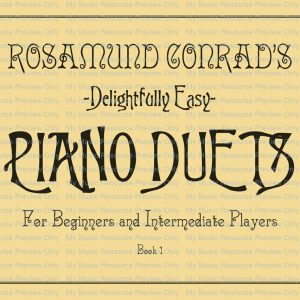 Rosamund Conrad's Delightfully Easy Piano Duets: Book. 1