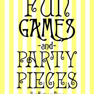 Fun, Games and Party Pieces (Second Edition)