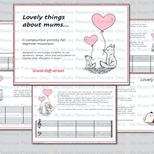 Lovely things about mums – composition activity (grand staff version)