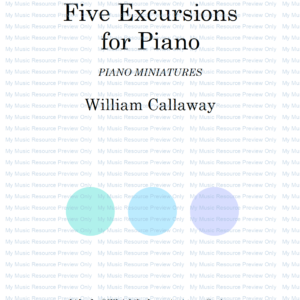 Five Excursions for Piano, by William Callaway